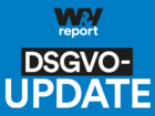 "W&V Report ""DSGVO-Update"""